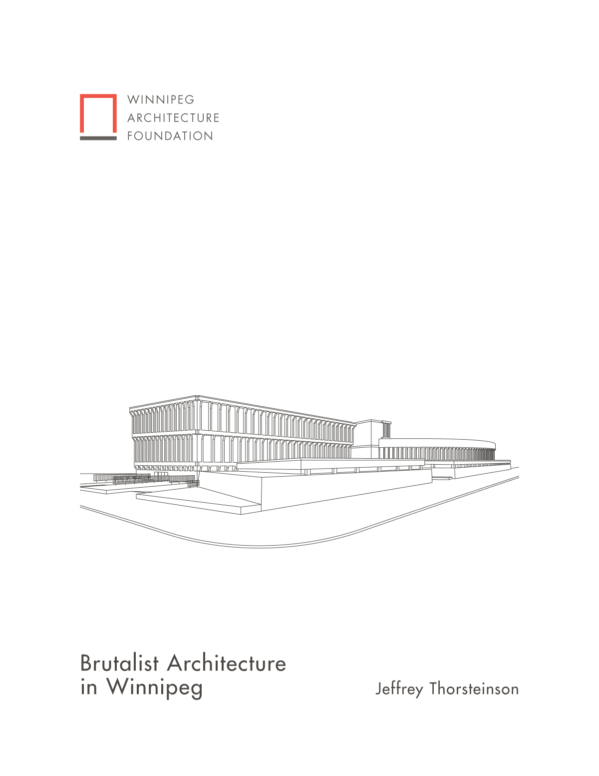 Brutalist Architecture in Winnipeg (PDF version)