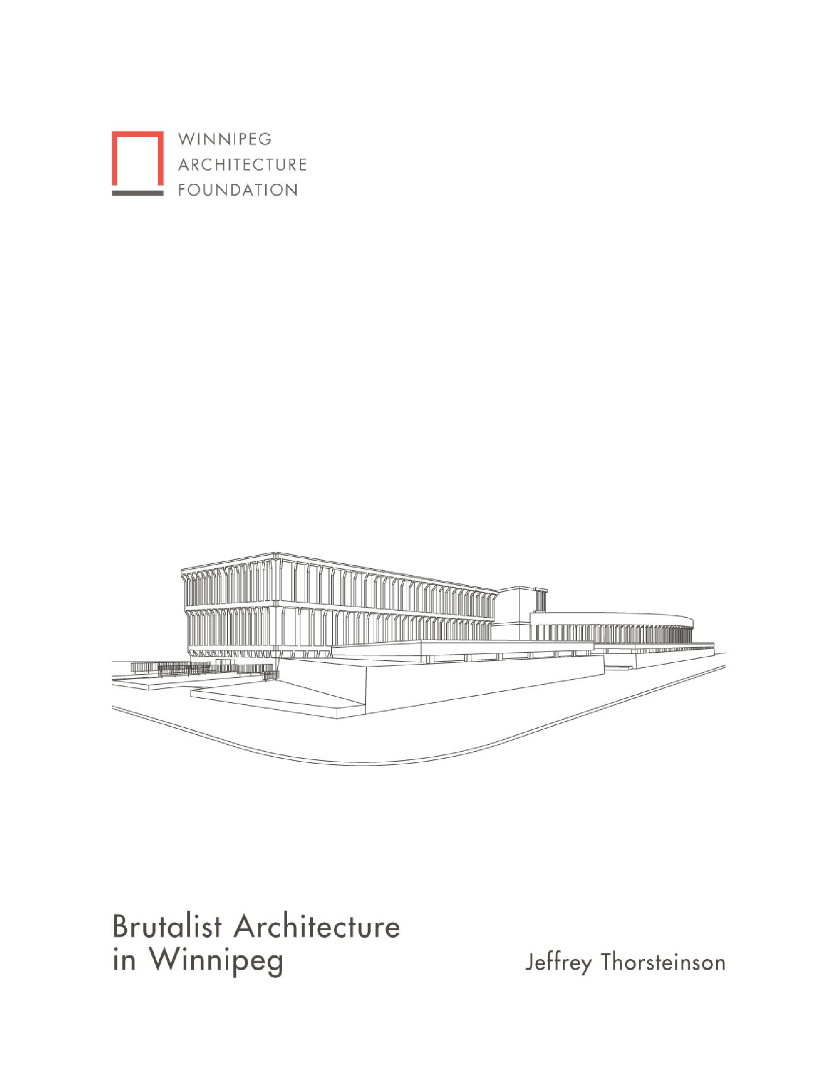 Brutalist Architecture in Winnipeg (PDF version)