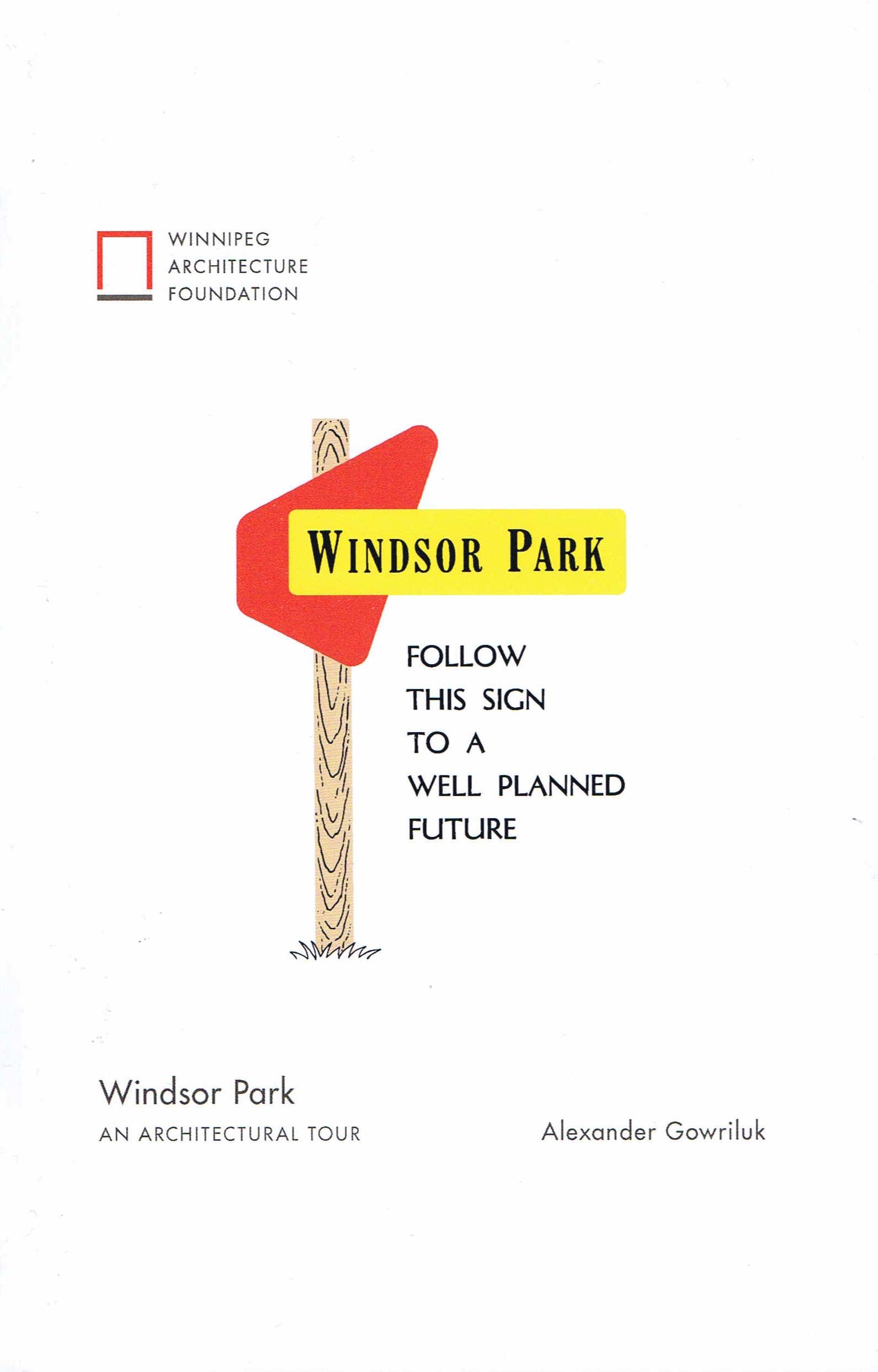 Windsor Park, An Architectural Tour
