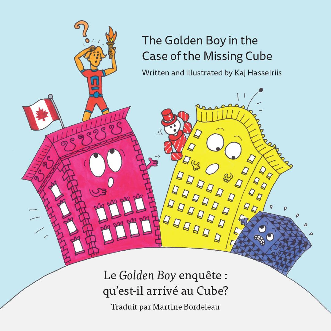 The Golden Boy in the Case of the Missing Cube / Le Golden Boy enquête : qu'est-il arrive au Cube?